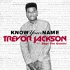 Know Your Name (feat. Sage the Gemini) - Single