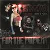 For the Moment (feat. Twista & T-Pain) - Single, J. Alan Bravo
