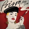 Poison - Single, Rita Ora