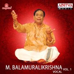 M. Balamuralikrishna, Vol. 1