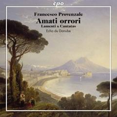 Provenzale: Lamenti & Cantatas
