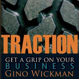 Traction: Get a Grip on Your Business (Unabridged) audiobook