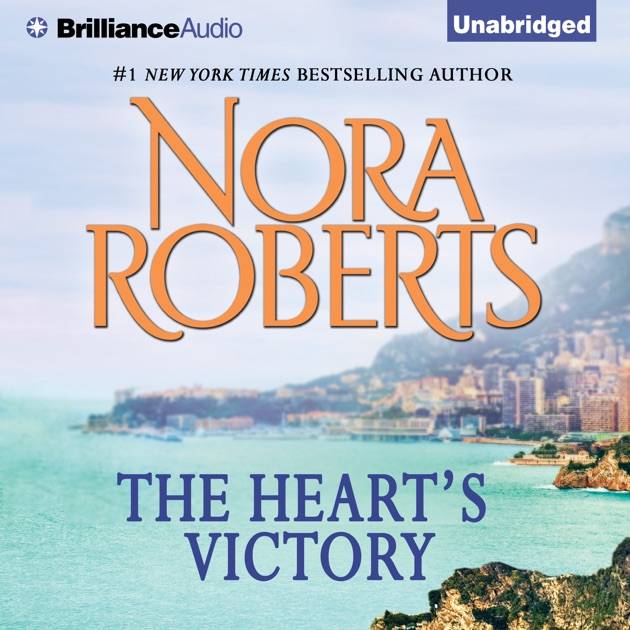 The Hearts Victory Unabridged By Nora Roberts Download The