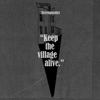 Keep the Village Alive (Deluxe Edition) - Stereophonics