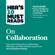 Harvard Business Review, Daniel Goleman, Richard E. Boyatzis & Morten Morten - HBR's 10 Must Reads on Collaboration (Unabridged)