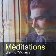 Méditations (Quran) - Anas D'raoui - Anas D'raoui