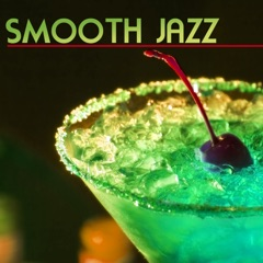 Smooth Jazz - Ambient Background Instrumental Jazz Music, Summer Nightlife Chillout Classics