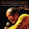 50 Years In Music: Quincy Jones & Friends (Live At Montreux Jazz Festival, Switzerland/1996) ジャケット写真