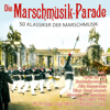 Die Marschmusik-Parade - Various Artists