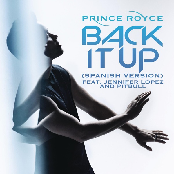Back It Up (feat. Jennifer Lopez & Pitbull) [Spanish Version] - Single