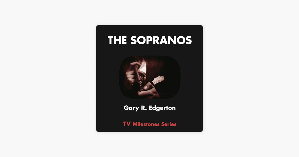The Sopranos: TV Milestones Series (Unabridged)