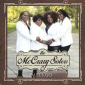 The McCrary Sisters - Driving Your Mama Crazy