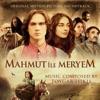 Mahmut ile Meryem (Original Motion Picture Soundtrack), Toygar Işıklı