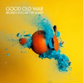 Good Old War - Tell Me What You Want from Me