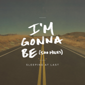 I'm Gonna Be (500 Miles) [2015 Version]