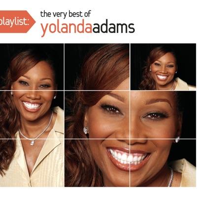 Playlist: The Very Best of Yolanda Adams - Yolanda Adams