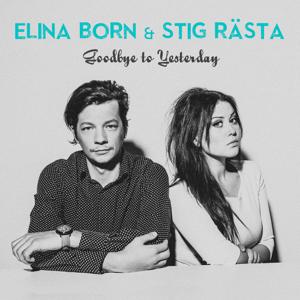 Elina Born - Goodbye To Yesterday