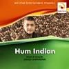 Hum Indian Kaye Netaji Single