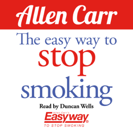 The Easy Way to Stop Smoking (Unabridged) audiobook