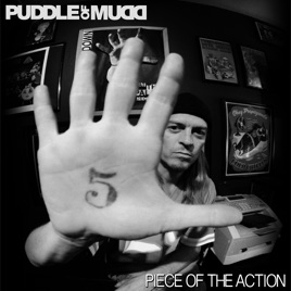 Piece of the Action - Single by Puddle of Mudd on iTunes