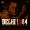 Delhi 1984 Single