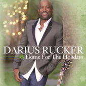 Home For The Holidays-Darius Rucker