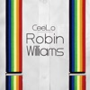 Robin Williams - Single, CeeLo Green