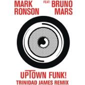 Uptown Funk (Trinidad James Remix) [feat. Bruno Mars] - Single