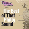 The Best of That Philly Sound