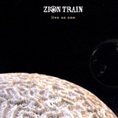 Zion Train - LOVE THE PLANET/LIVE AS ONE