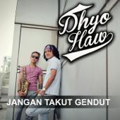 Download Jangan Takut Gendut - Dhyo Haw Mp3 and Videos