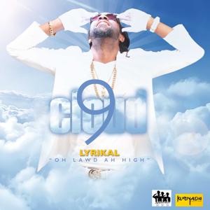 Lyrikal - Cloud 9