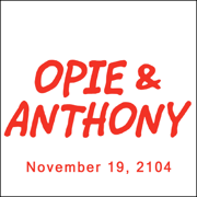 Opie & Anthony, Jim Florentine and Bonnie McFarlane, November 19, 2014