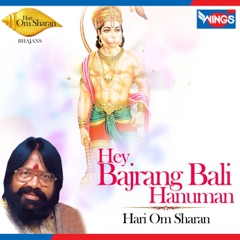 Hey Bajrang Bali Hanuman