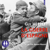 Guy Hermet - La Guerre d'Espagne illustration