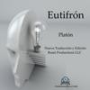 Eutifrón (Unabridged) - Plato