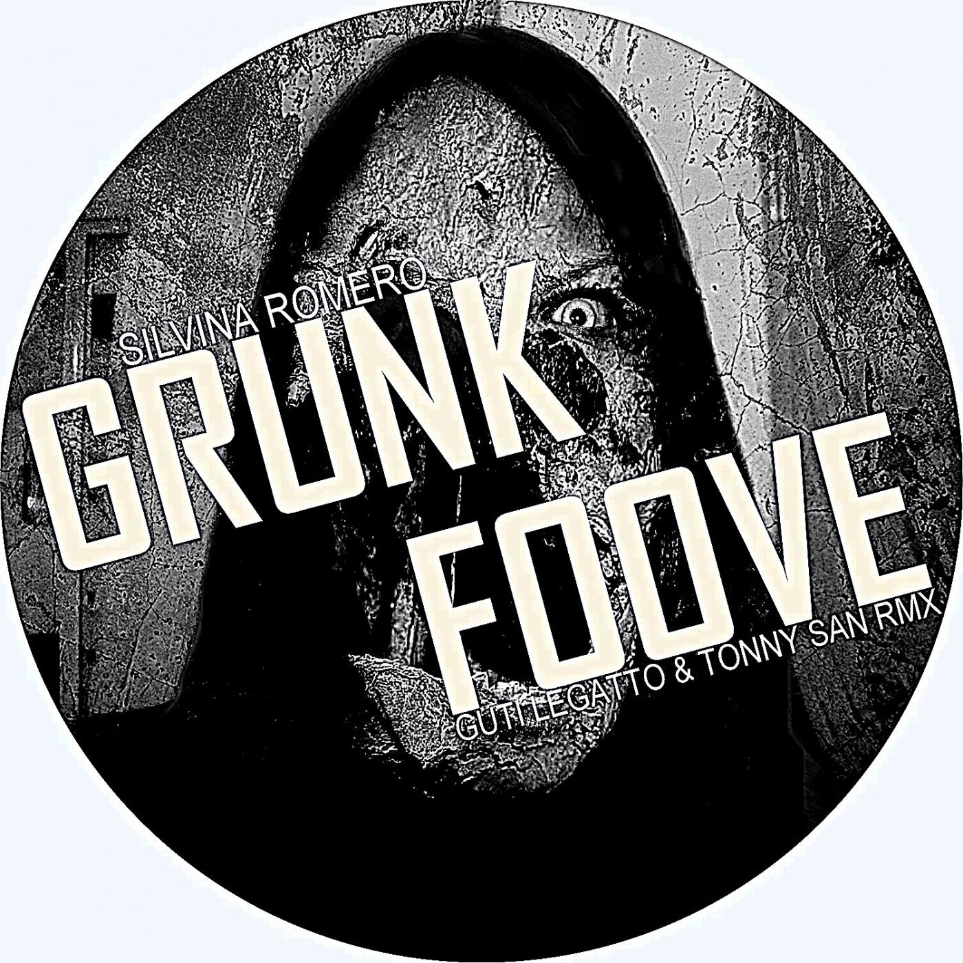 Grunk Foove