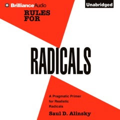 Rules for Radicals: A Practical Primer for Realistic Radicals (Unabridged)
