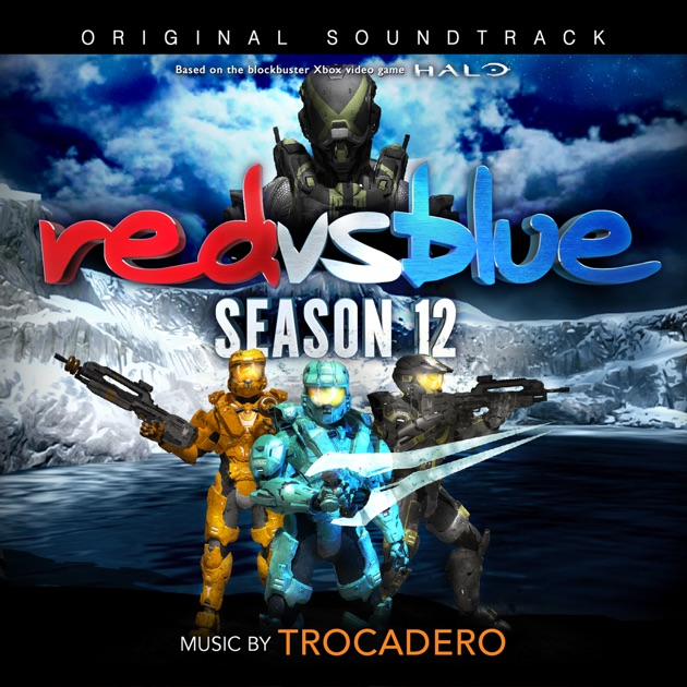Roses Are Red, Violets Are Blue: Soundtrack to Red vs. Blue by Trocadero on Apple Music