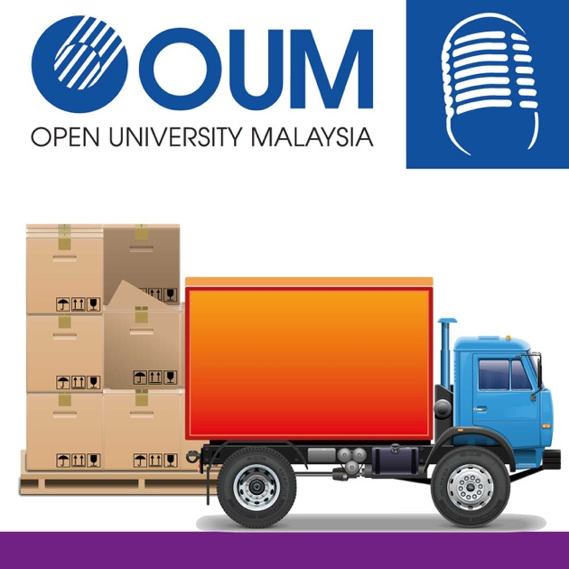 Podcast) Logistics Management by Open University Malaysia on