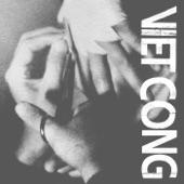 Viet Cong - March of Progress