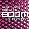 Alchemist Project - Boom Shakalaka (Radio Mix) artwork
