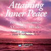 Gerald G. Jampolsky, M.D. & Diane V. Cirincione, Ph.D. - Attaining Inner Peace: Practical Applications of 'a Course in Miracles' (Unabridged) artwork