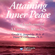 Gerald G. Jampolsky, M.D. & Diane V. Cirincione, Ph.D. - Attaining Inner Peace: Practical Applications of 'a Course in Miracles' (Unabridged)