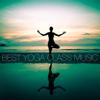 Best Yoga Class Music - Various Artists