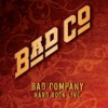 Bad Company - Hard Rock Live Album