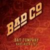 Bad Company - Hard Rock Live Album