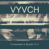 Vyvch - Stonerville