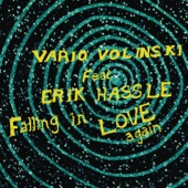 Falling In Love Again (feat. Erik Hassle) [Vario Volinski Club Vocal] - Single