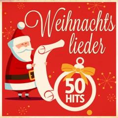 Weihnachtslieder: 50 Hits (Remastered)